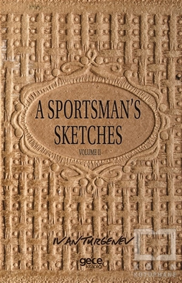 A Sportsman's Sketches Volume 2
