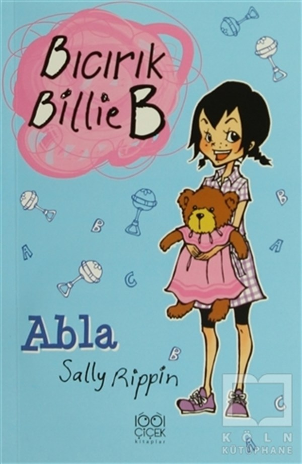 Sally RippinHikayelerAbla - Bıcırık Billie B