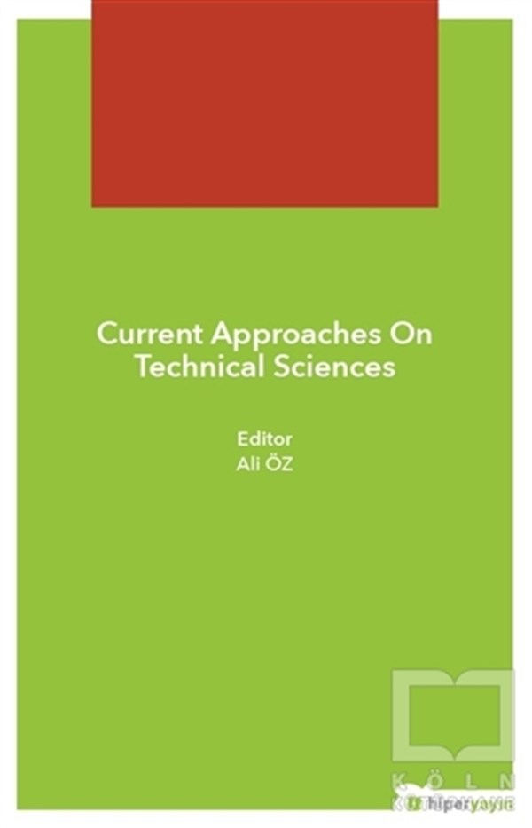 Current Approaches On Technical Sciences