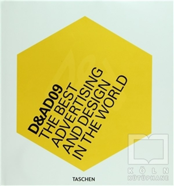 D&AD 09: The Best Advertising and Design in the World