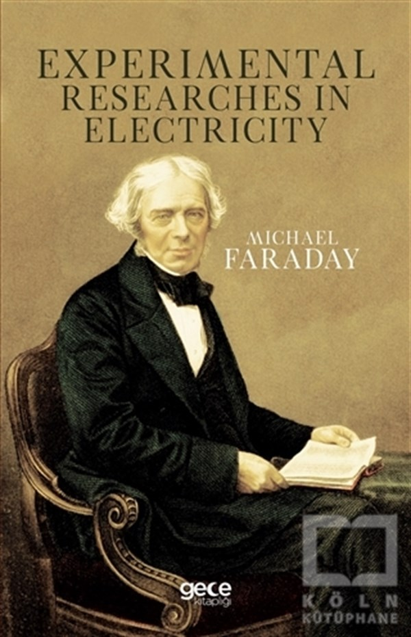 Michael FaradayDiğerExperimental Researches In Electricity