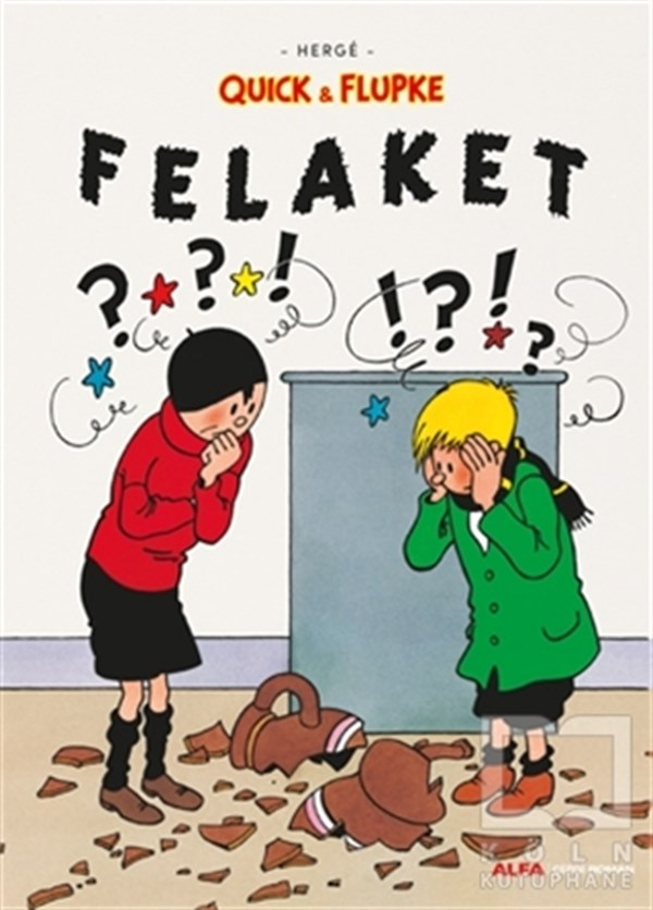 Felaket - Quick ve Flupke