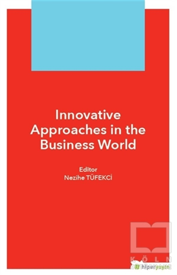 Innovative Approaches in The Business World