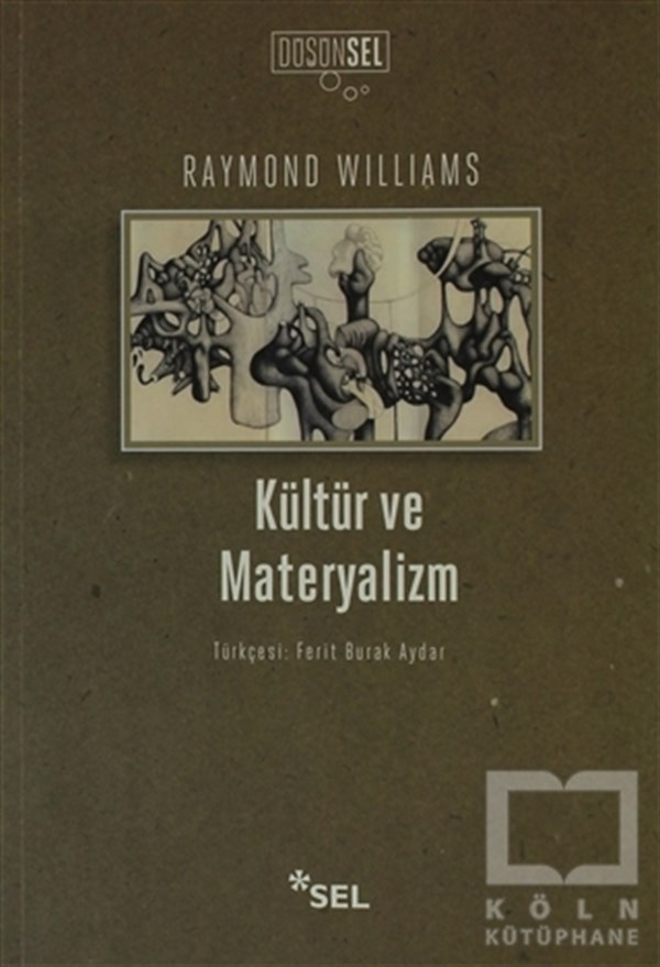 Raymond WilliamsDiğerKültür ve Materyalizm