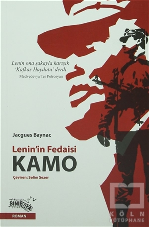 Lenin'in Fedaisi Kamo