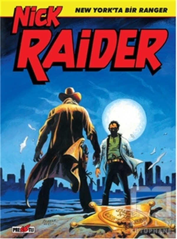 Nick Raider Cilt 1: New York'ta Bir Ranger