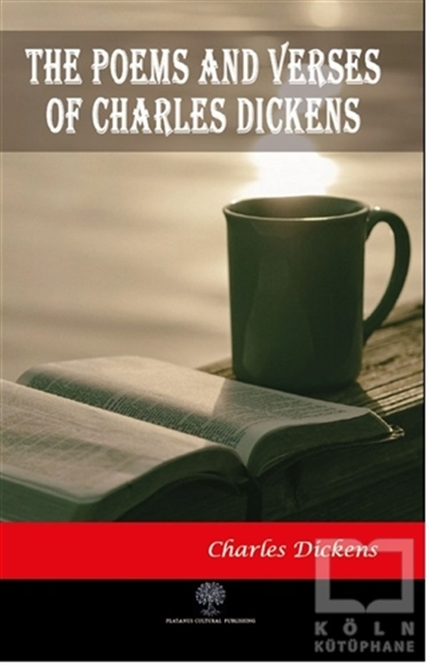 The Poems and Verses of Charles Dickens