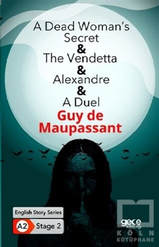 A Dead Womans Secret The Vendetta - Alexandre - A Duel