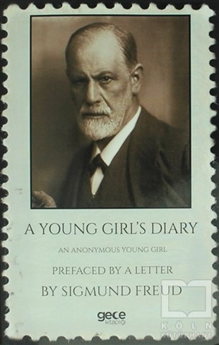 Sigmund FreudPsikolojiA Young Girl's Diary : Prefaced With A Letter By Sigmund Freud