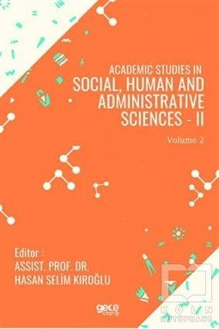 Academic Studies in Social, Human and Administrative Sciences - 2 Vol 2