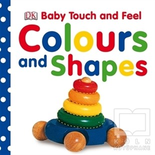 Baby Touch and Feel - Colours and Shapes