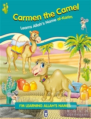 Carmen the Camel Learns Allahs Name Al Karim