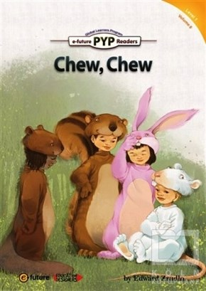 Chew, Chew (PYP Readers 1)