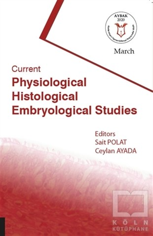 Current Physiological Histological Embryological Studies
