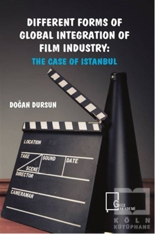 Different Forms of Global Integration of Film Industry: The Case of Istanbul