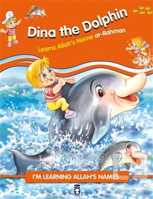 Dina the Dolphin Learns Allahs Name Ar Rahman