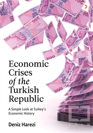 Economic Crises of the Turkish Republic
