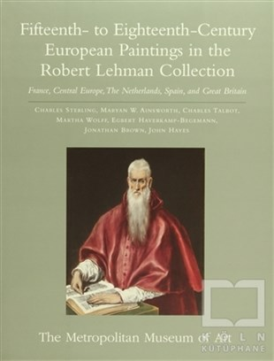 Fifteenth- to Eighteenth-Century European Paintings in the Robert Lehman Collection