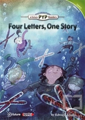 Four Letters, One Story (PYP Readers 4)