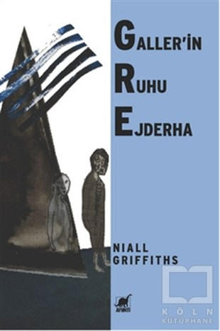 Niall GriffithsRomanGaller'in Ruhu Ejderha