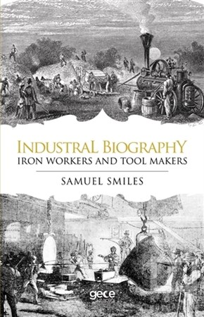 Samuel SmilesDiğerIndustrial Biography - Iron Workers and Tool Makers