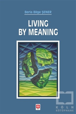 Living By Meaning