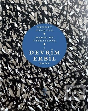 Magic of Vibrations - A Devrim Erbil Book