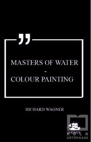 Masters of Water - Colour Painting