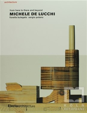 Michele De Lucchi : From Here to There and Beyond