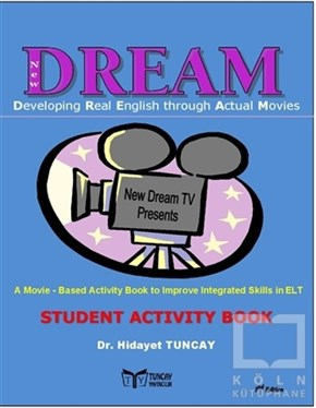 Hidayet TuncayDiğerNew Dream - Developing Real English Through Avtual Movies