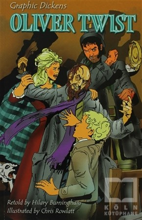 Graphic DickensÇizgi RomanOliver Twist