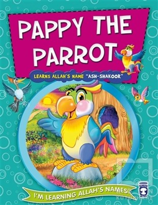 Pappy The Parrot Learns Allahs Name Ash Shakoor