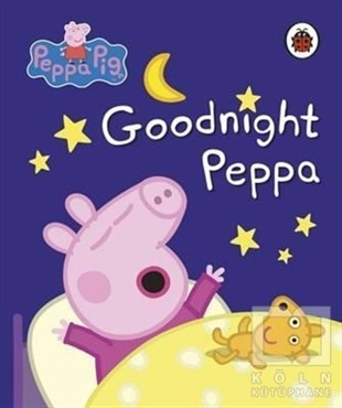 KolektifDiğerPeppa Pig: Goodnight Peppa