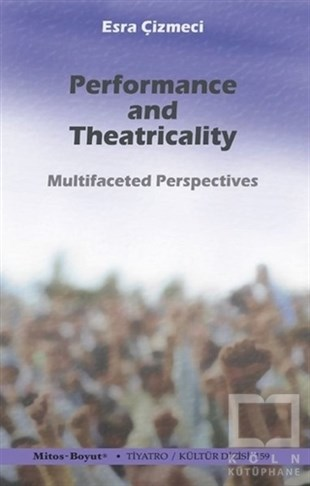 Performance and Theatricality