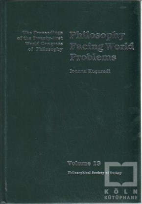 Volume 13: Philosophy Facing World Problems
