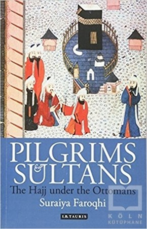 Pilgrims and Sultans