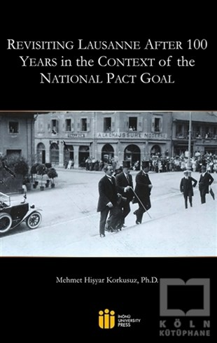 Revisiting Lausanne After 100 Years in the Context of the National Pact Goal