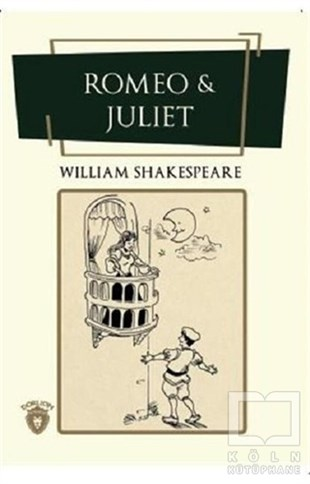 William ShakespeareKlasiklerRomeo ile Juliet