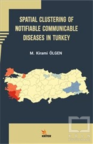 Spatial Clustering of Notifiable Communicable Diseases in Turkey