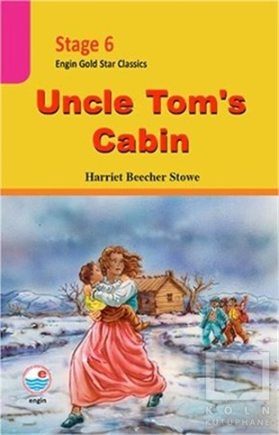 Stage 6 Uncle Toms Cabin
