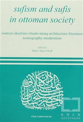 Sufism And Sufis İn Ottoman Society