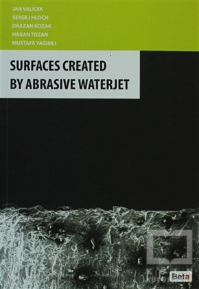 Surfaces Created By Abrasive Waterjet