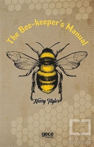 The Bee-Keepers Manual