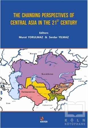The Changing Perspectives of Central Asia in the 21st Century