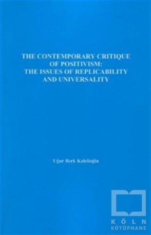 The Contemporary Critique Of Positivism