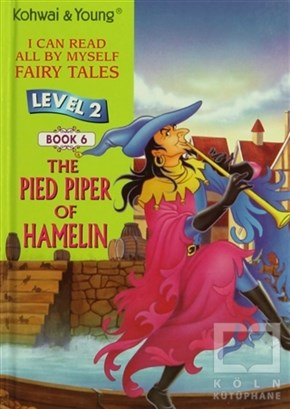 The Pied Piper Of Hamelin (Level 2 - Book 6)