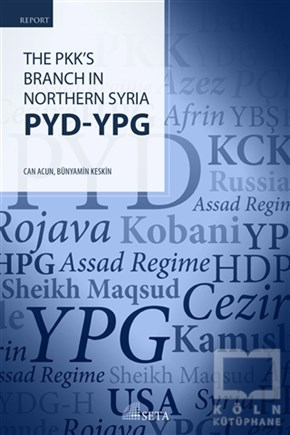 The Pkks Branch In Northern Syria PYD - YPG