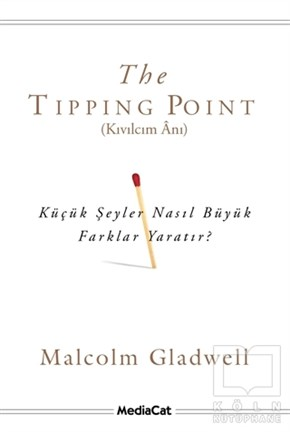 The Tipping Point - Kıvılcım Anı