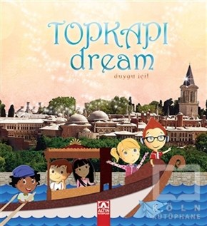 Topkapı Dream