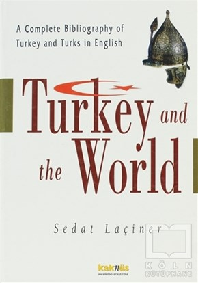 Turkey And The World / Türkiye ve Dünya